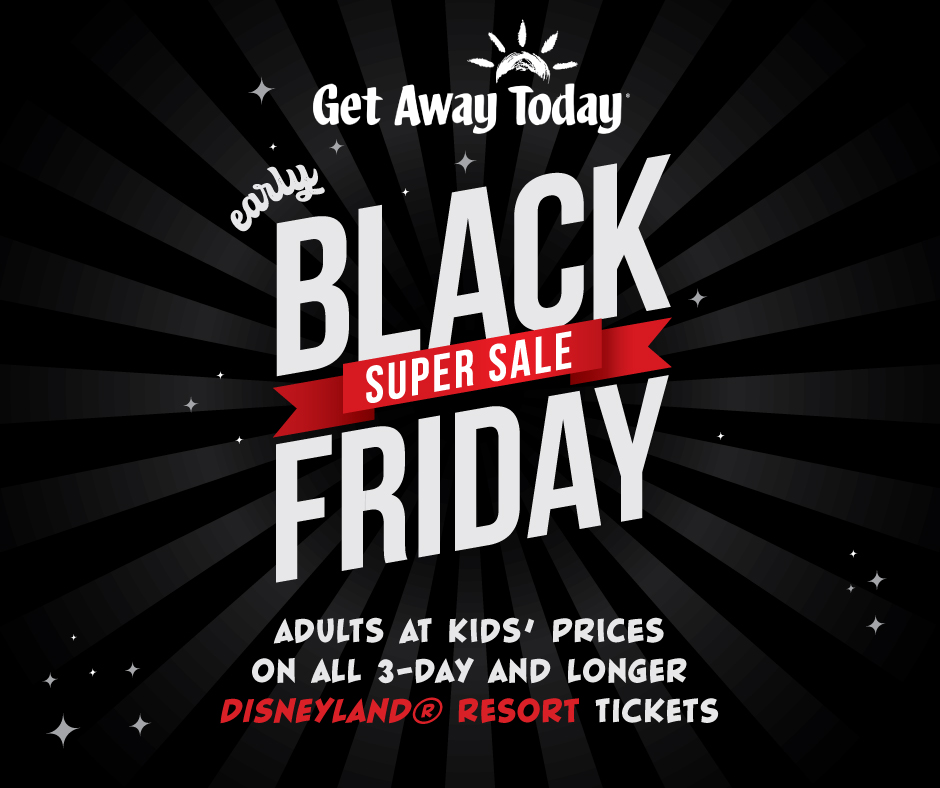black friday sale for disneyland! #blackfriday